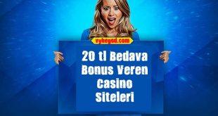20 TL bonus veren casino siteleri