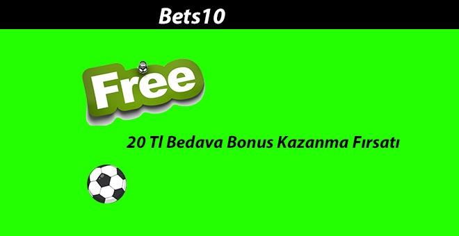 Bets10 20 TL Bedava Bonus