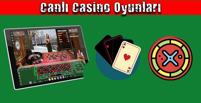 Canlı Casino Oyunları Nelerdir?